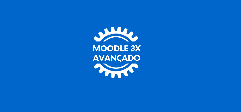 Moodle 3x Avançado